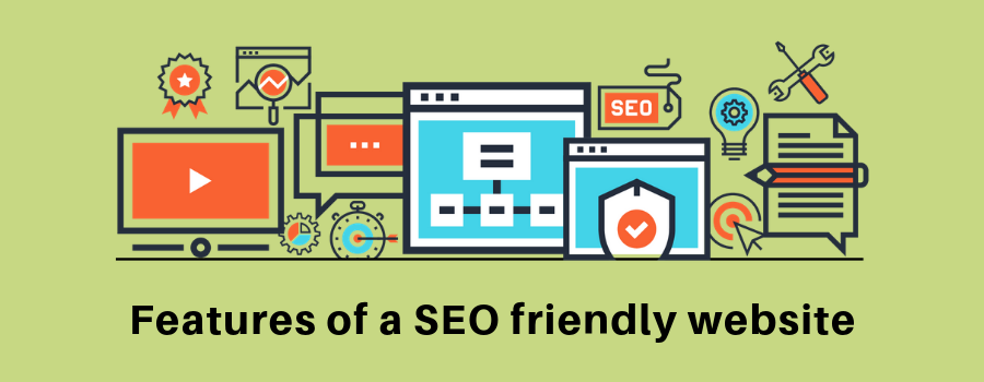 Features of a SEO friendly website